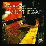 Mind the Gap by Maria Pia De Vito