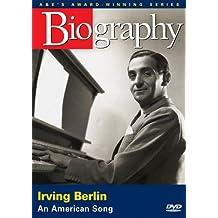 Biography - Irving Berlin: An American Song