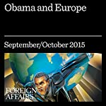 Obama and Europe | Anne Applebaum