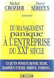 Du management panique à l'entreprise du XXIe siècle