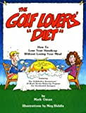 Golf Lovers' Diet, Mark Oman, 0917346041