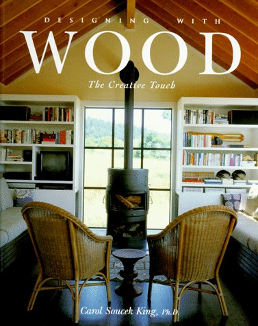 Designing With Wood: The Creative Touch