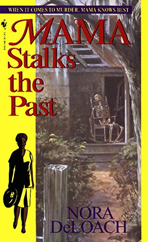 Mama Stalks the Past (Mama Detective Book 5)