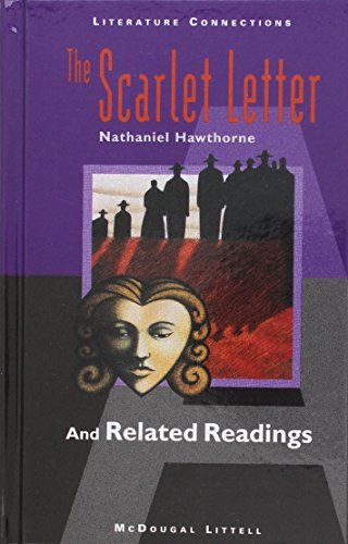 McDougal Littell Literature Connections: The Scarlet Letter Student Editon Grade 11 1996