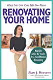 What No One Ever Tells You about Renovating Your Home, Alan J. Heavens, 1419501577