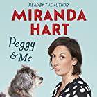 Peggy and Me Hörbuch von Miranda Hart Gesprochen von: Miranda Hart