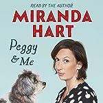 Peggy and Me | Miranda Hart
