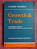 Growth and Trade, Maizels, Alfred, 0521095271