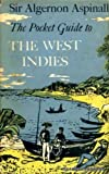 The pocket guide to the West Indies and British