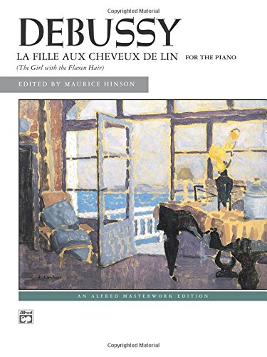 La fille aux cheveux de lin (The Girl with the Flaxen Hair): Sheet (Alfred Masterwork Edition)