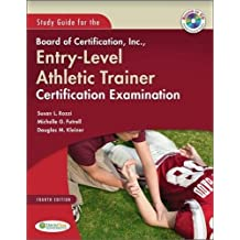 Study Guide for the Board of Certification, Inc, Entry-Level Athletic Trainer Certification Examination