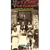 They Came for Good: Taking Root 1820-1880