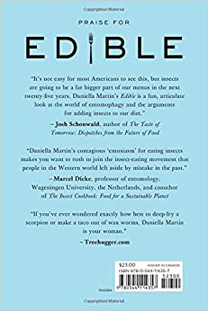 Edible: An Adventure into the World of Eating Insects and