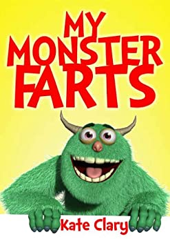 My Monster Farts by [Clary, Kate]