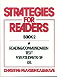 Strategies for Readers : A Reading Communication Text for Students of ESL, Casanave, Christine P., 0138507449