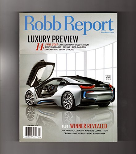 The Robb Report -January, 2014. Luxury Preview. Cover: BMW i8 (94 MPG).