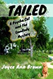 img - for Tailed: A Psycho Cat and the Landlady Mystery (Psycho Cat and the Landlady Mysteries) (Volume 4) book / textbook / text book