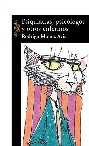 Psiquiatras, psicólogos y otros enfermos (Spanish Edition) by [Avia, Rodrigo Muñoz