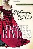 """Redeeming Love"" av Francine Rivers"