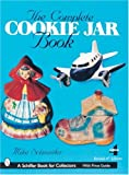 The Complete Cookie Jar Book, Mike Schneider, 0764318160