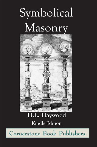 Symbolical Masonry - Cornerstone Edition