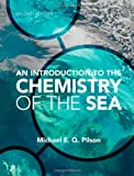 An Introduction to the Chemistry of the Sea, Pilson, Michael E. Q., 0521887070