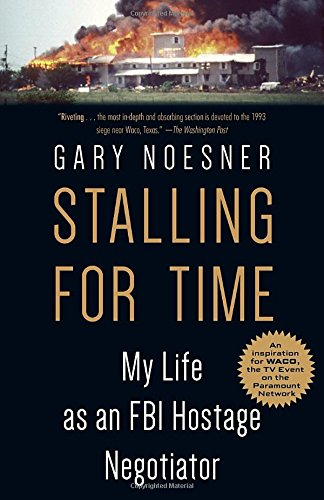 Stalling for Time: My Life as an FBI Hostage Negotiator cover
