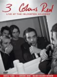 3 Colours Red: Live At The Islington Academy [DVD]