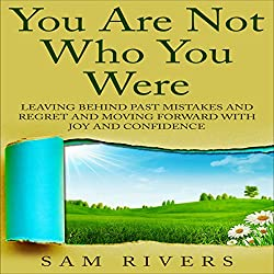 You Are Not Who You Were