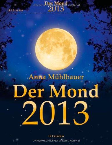 Der Mond 2013 Kalender