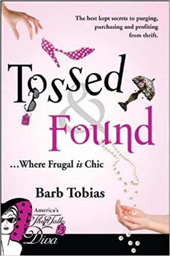 Book Tossed & Found: ...Where Frugal Is Chic