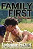 Family First (The Friessens Book 7)