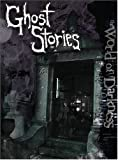 Ghost Stories, Rick Chillot and Matt Forbeck, 1588464830