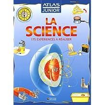 SCIENCE (LA) : 175 EXPÉRIENCES À RÉALISER
