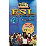 Standard Deviants: Esl Program 4: Prepositions