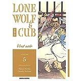 LONE WOLF & CUB T05 : VENT NOIR