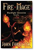 Fire Mage: Blacklight Chronicles