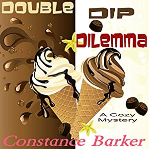 Double Dip Dilemma Audiobook