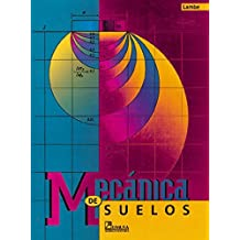 Mecanica de suelos/ Soil Mechanics (Spanish Edition) by T. William Lambe (2004-01-25)