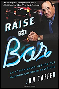 Book Raise the Bar: An Action-Based Method for Maximum Customer Reactions