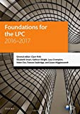 Foundations for the LPC 2016-2017 (Blackstone Legal Practice Course Guide)