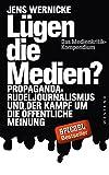 img - for L gen die Medien?: Propaganda, Rudeljournalismus und der Kampf um die  ffentliche Meinung. (German Edition) book / textbook / text book