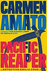 Pacific Reaper (Detective Emilia Cruz Book 5)
