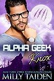 Alpha Geek: Knox