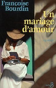 """Afficher """"Mariage d'amour (Un)"""""""