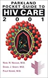 img - for Parkland Pocket Guide to HIV Care, 2001 book / textbook / text book