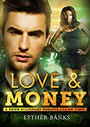 Love And Money (BWWM Billionaire Romance Book 1)
