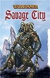 Savage City (Warhammer: Florin and Lorenzo)