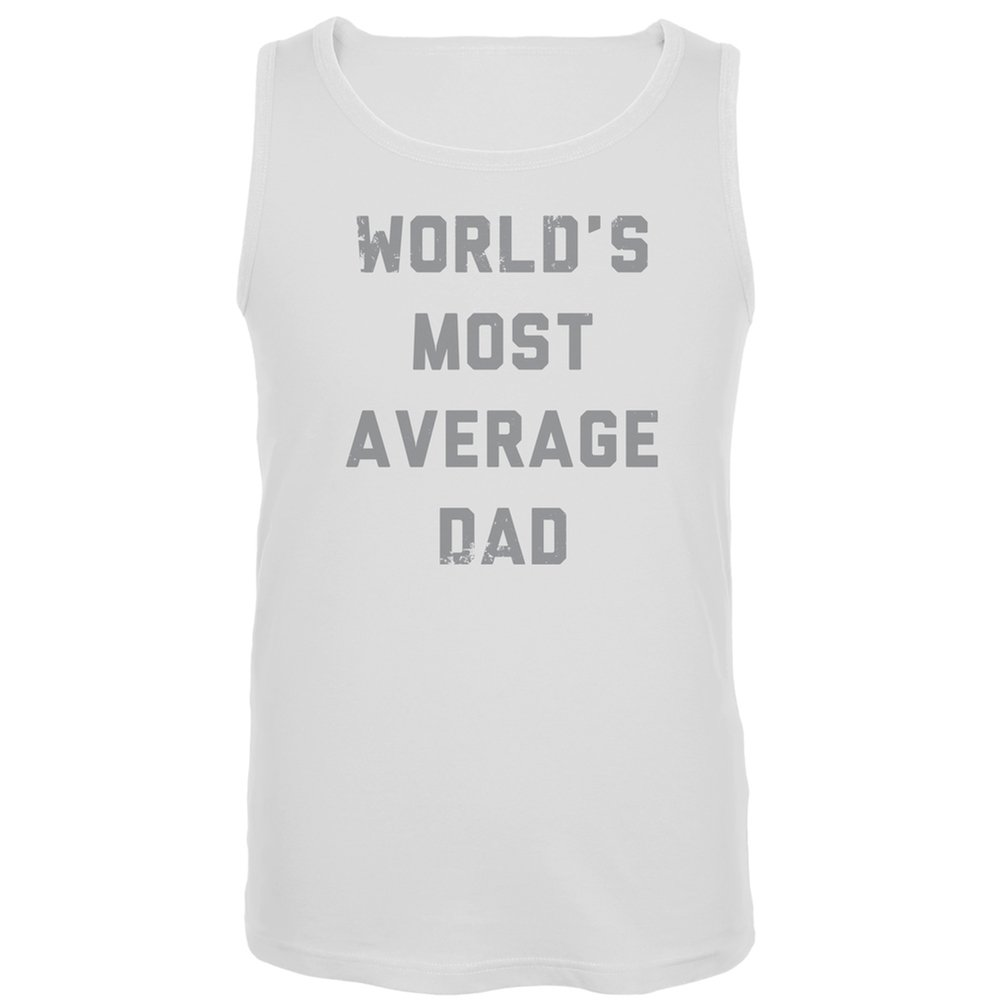 Worlds Most Average Dad Fathers Day Tank Top