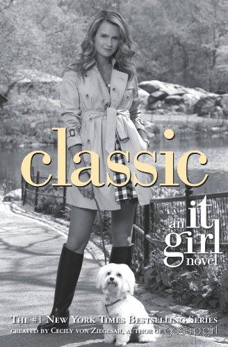 It Girl #10: Classic (It Girl Series)